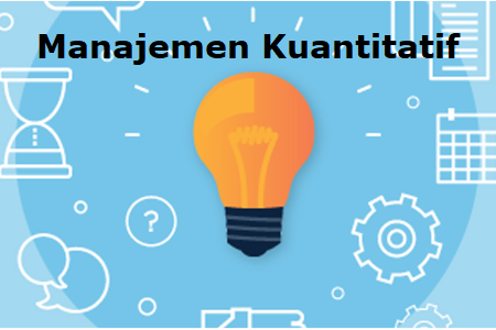 Manajemen Kuantitatif KP (A)